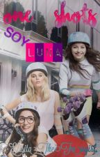 One Shots ♡Soy Luna♡ by -jensenxbaker