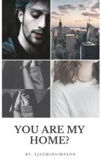 You Are My Home? (Pietro Maimoff/Aaron Taylor) by FJazminSimpson
