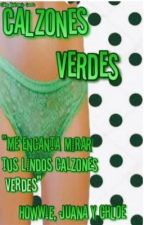 Calzones verdes  by 3Girls_