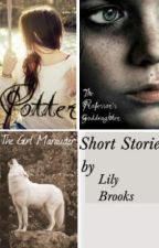 Short Stories(For Potter, HP & SB, and more) by LilyBrooks