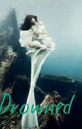 Drowned by I_am_a_writer_