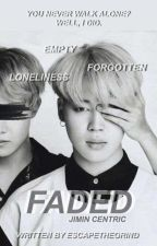 ·Faded.|| BTS fanfic  by escapethegrind
