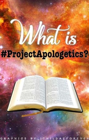 What Is Project Apologetics? by ProjectApologetics