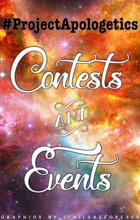 Project Apologetics: Contests and Events by ProjectApologetics