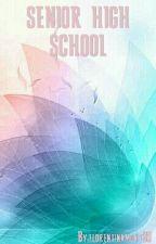 SENIOR HIGH SCHOOL by florentinamony3