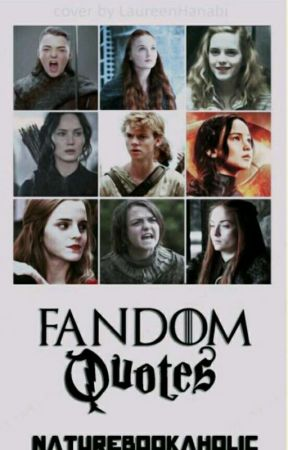 Fandom Quotes A Song Of Ice And Fire Wattpad