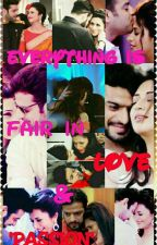 IshRa FF ~ 'Everything is fair in Love & Passion' by sweetudivan