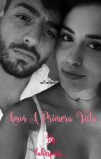 Amor A Primera Vista ♡ (Actualizada) by laliftmaluma_