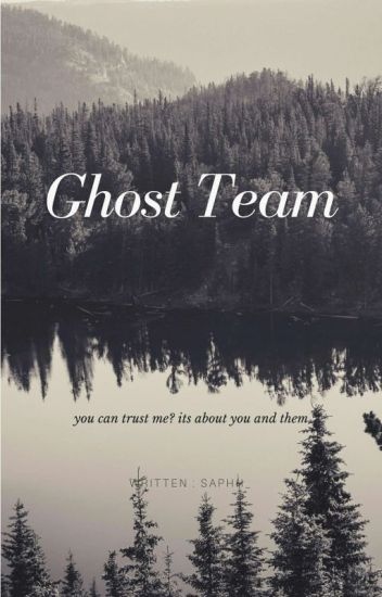 Ghost Team [DISCONTINUED]