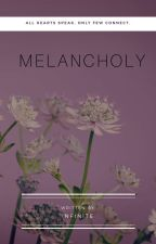 M e L a N c H o L y by humanalive20