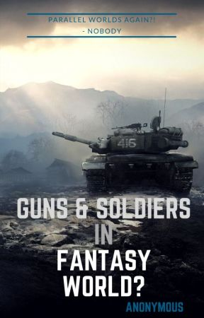 Guns and Soldiers in a Fantasy World? by 10642renosirp