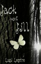 Jack and Jill (novel preview) by Lani_Lenore