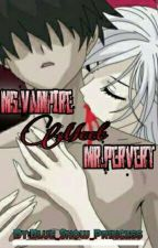 Ms.Vampire Meet Mr.Pervert(Slow Update) by Blue_Snow_Princess