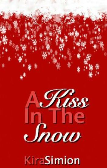 A Kiss In The Snow (Christmas Stories)