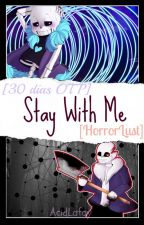 Stay With Me [HorrorLust] by AcidLafayefferson