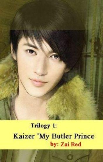 "Flower Prince Trilogy 1: KAIZER ""My Butler Prince"" (PUBLISHED UNDER LIB)"