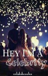 Hey I'm a celebrity by xxlakshcoolxx