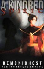A Kindred Spirit [Reader x Zuko] by DemonicHost