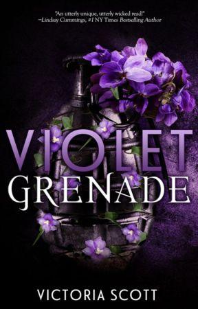 VIOLET GRENADE by AuthorVictoriaScott