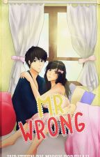Mr. Wrong (PUBLISHED UNDER VICTORY PUBLISHING) by MissyForevah