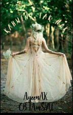 Kahwin?! Tak Nak! by ayeenAK