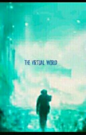 the virtual world by Ninjawriter460