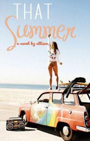 That Summer by Allison06