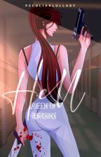 HELL:Queen Of Assasins(COMPLLETED) by Andrea_Nicute13