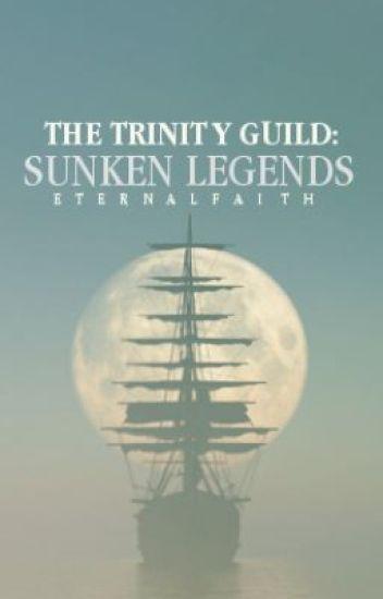The Trinity Guild: Sunken Legends