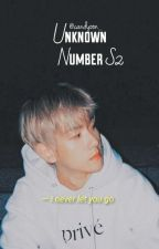(C)❝Unknown Number S2❞ : Wrong Number? by shookymchi