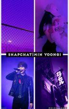 Snapchat || Min Yoongi || TRWAJĄ POPRAWKI by baebaejungkooka