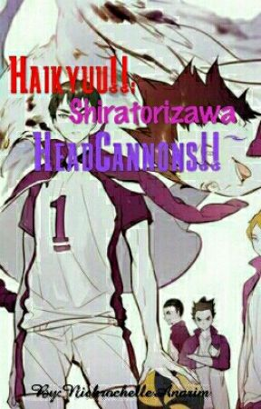 Haikyuu!! : Shiratorizawa HEADCANNONS  by NickrochelleAnarim