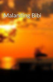 Malanding Bibi by Kislovee25