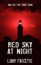 Red Sky at Night by LibbyFaucette