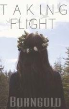 Taking Flight by borngold