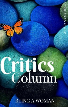 Critics column - 2 by Beingwoman