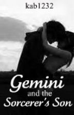 Gemini & the Sorcerer's Son (Book 1) by aestaetics