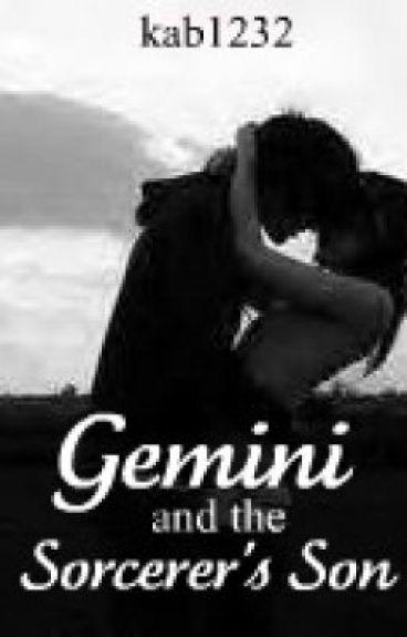 Gemini & the Sorcerer's Son (Book 1)