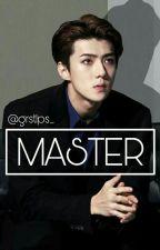 MASTER [EXO SEHUN FF] by grstlps_