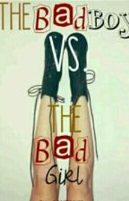 Bad Girl VS Bad Boy by AmeliaAnastasya3