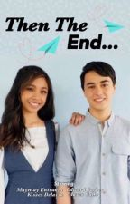 Then The End.. | MayWard Fanfiction by Violet_Moon_