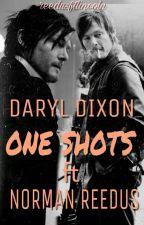 Daryl Dixon & Norman Reedus - OneShots ? by reedusftlincoln
