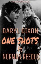 Daryl Dixon & Norman Reedus - OneShots 🔥 by reedusftlincoln