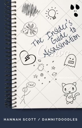 Insider's Guide to Assassination by damnitdoodles
