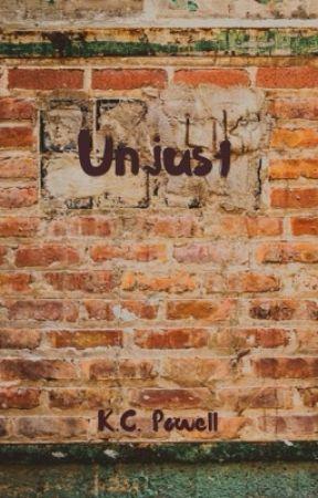 Unjust by KariPowell6