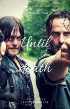 The Walking Dead: Until death by JennyxR