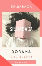 Sr.Babaca (DORAMA PLAYFUL KISS) #Concluída# by BabyCheeks456