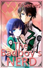 The Bad Boy's Nerd {SLOW UPDATES} by Serees