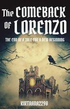 The Comeback Of Lorenzo by kirtaana2290