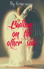Badboy on the other side by fiction-savvy